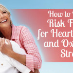 How to Reduce Risk Factors for Heart Disease and Oxidative Stress