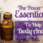 Don't ignore the power of these oils in helping your Body and Mind.