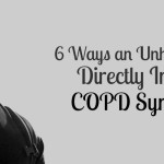 6 Ways an Unhealthy Diet Directly Impacts COPD Symptoms
