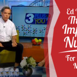 Ed Discusses The Most Important Nutrient For Pregnant Mothers