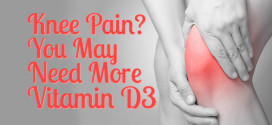 Knee Pain? You May Need More Vitamin D3