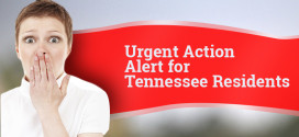 Urgent Action Alert for Tennessee Residents