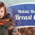 Holistic Healing for Breast Cancer