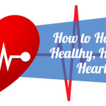 How to Have a Healthy, Happy Heart