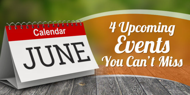 4 Upcoming Events You Can't Miss