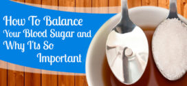 How To Balance Your Blood Sugar and Why I'ts So Important