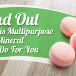 Find Out What This Multipurpose Mineral Can Do For You