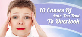 10 Causes Of Pain You Tend To Overlook