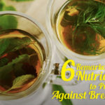 6 Remarkable Nutrients to Protect Against Breast Cancer
