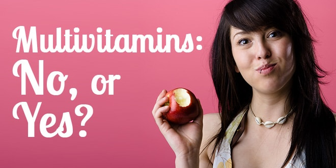 Multivitamins Yes or No